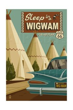 Holbrook, Arizona - Route 66 - Wigwam Village Motel Posters by Lantern Press at AllPosters.com