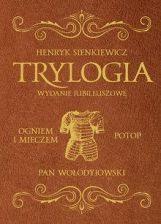TRYLOGIA WYDANIE JUBILEUSZOWE Henryk Sienkiewicz KSIĘGARNIA INTERNETOWA AURELUS