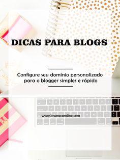 Aprenda a configurar o seu novo domínio personalizado para seu blog do blogger em alguns minutos. Conteúdos para blogs, dicas para blogs e tutoriais para blogs.