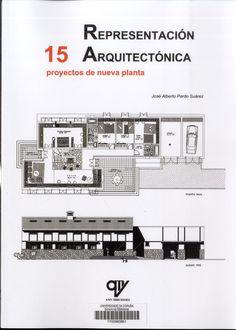 Representación arquitectónica : 15 proyectos de nueva planta. Autor: Pardo…