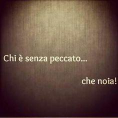 #Peccato# noia