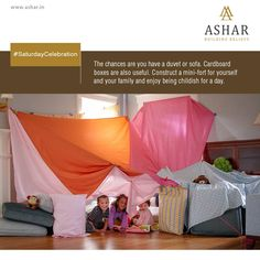 #SaturdayCelebration The chances are you have a duet or sofa. Cardboard boxes are also useful. Construct a mini-fort for yourself and your family and enjoy being childish for a day. www.ashar.in #AsharGroup #RealEstate #Thane #Housing #Apartments #Residences