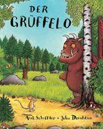 Der Grüffelo - Axel Scheffler u. Julia Donaldson