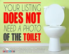 Your Real Estate Listing Does Not Need a Photo of the Toilet! #realestate