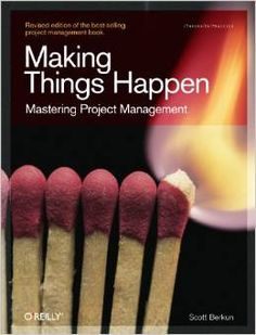 Making Things Happen Book Review: one of my favourite project management books.