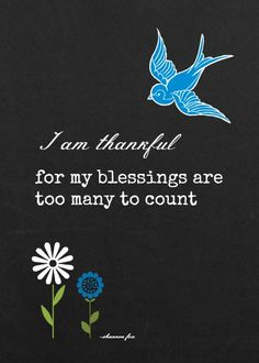 Four Free Chalkboard Printables {thankful blessings} Cute website with lots of DIY, etc http://foxhollowcottage.com/wp-content/uploads/2013/04/5-x-7-blessings-blue-bird.jpg