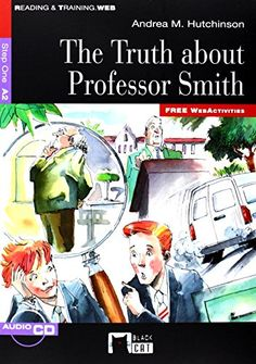 The truth about Professor Smith. Andrea M. Hutchinson. Vicens Vives, 2013
