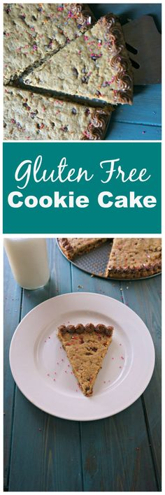 Gluten Free Cookie Cake: An incredible, gluten free version of a cookie cake…