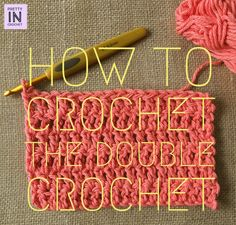 How to Crochet the Double Crochet