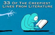 Books ♥ 33 Of The Creepiest Lines In Literature