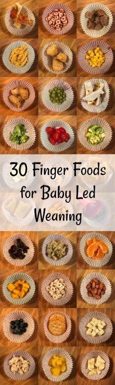 30 Finger Foods for Baby Led Weaning (BLW)
