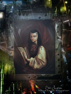 Galeria: Sor Juana, retrato urbano ~ Sor Juana, la décima musa