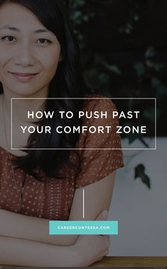 """""""Embrace that feeling of discomfort because being pushed out of your comfort zone, and feeling that discomfort, is the key to enormous breakthroughs."""" 