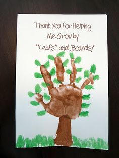 """teacher gift - Thank you for helping me grow by """"leafs"""" and bounds!"""