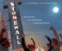EBook Stonewall: A Building. An Uprising. A Revolution Author Rob Sanders and Jamey Christoph Stonewall Inn, Stonewall Riots, Free Pdf Books, Free Ebooks, Stonewall Uprising, Lance Black, Penguin Random House, Free Reading, Reading Lists