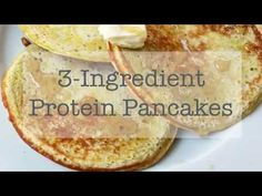 3-Ingredient Protein Pancakes • A Fit Philosophy
