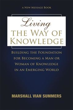Living the Way of Knowledge - Pre-pub edition - New Knowledge Library