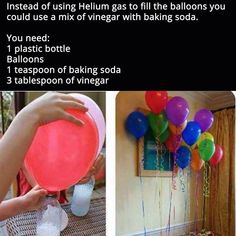 15 Creative Ideas for DIY Birthday Party Decor Use Vinegar And Baking Soda To Make Floating Balloons balloons diy diy ideas party decor easy diy how to party ideas interesting party decorations tips life hacks life hack good to know by evelyn games Floating Balloons, Hanging Balloons, Helium Gas, The Balloon, Balloon Party, Ballon Diy, Ballon Helium, Birthday Balloons, Diy Projects To Try