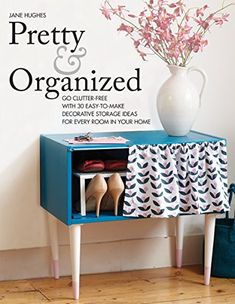 I love this shoe rack!  From: Pretty and Organized: Go Clutter-Free with 30 Easy-to-Make Decorative Storage Ideas for Every Room In Your Home by Jane Hughes