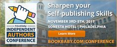 Independent Authors Conference: Sharpen your self-publishing skills! November 3rd-5th at the Sonesta Hotel in Philadelphia