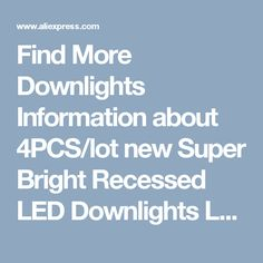 Find More Downlights Information about 4PCS/lot new Super Bright Recessed LED Downlights LED Downlight AC110V220V 3W LED Spot Light Decoration Ceiling Lamp lighting ,High Quality led downlight,China downlight led Suppliers, Cheap recessed led downlight from JINLONGKE Store on Aliexpress.com