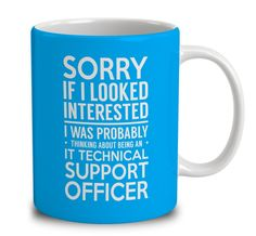 Probably Thinking About Being An It Technical Support Officer