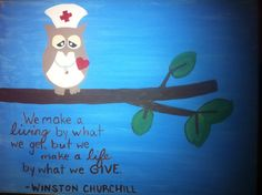 Painted this for my husband's step-mom who is studying to be a nurse.