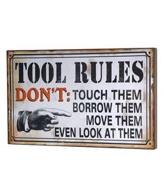 Love this 'Tool Rules' Wall Plaque on #zulily! #zulilyfinds
