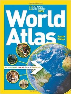 National Geographic Kids World Atlas: National Geographic: 9781426314032: Amazon.com: Books - ages 8-12