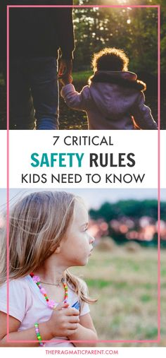 7 critical safety rules every child needs to know and every parent needs to teach their children to educate and protect kids from uncomfortable situations, unsafe people and handle scary situations. via @https://www.pinterest.com/PragmaticParent/