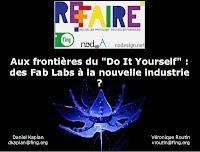 Aux frontières du Do It Yourself : des Fab Labs à la nouvelle industrie ?