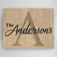 """This Family Name & Initial canvas sign is a perfect gift for a housewarming or for a wedding gift. This Canvas is designed in a burlap background to fit any room in your home. MEASUREMENTS: 18"""" x 24"""""""