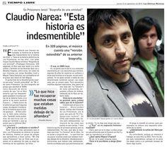 """Entrevista hecha por LUN al ex """"Los Prisioneros"""" Claudio Narea, hablando de su libro """"Biografía de una amistad"""""""