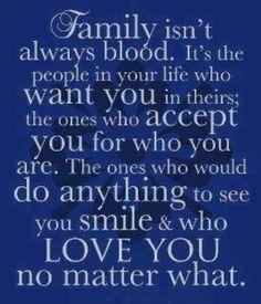 Family isn't always blood . . .@Jennifer Curiel @Amy Greenfeig