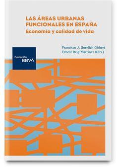 Las áreas urbanas funcionales en España : Economía y calidad de vida Bar Chart, Socialism, Senior Boys, Urban, Life, Bar Graphs