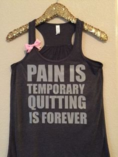 Pain is Temporary Quitting is Forever- Ruffles with Love - Racerback T
