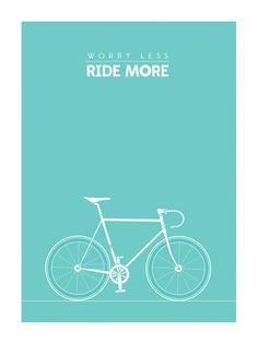 worry less, ride more