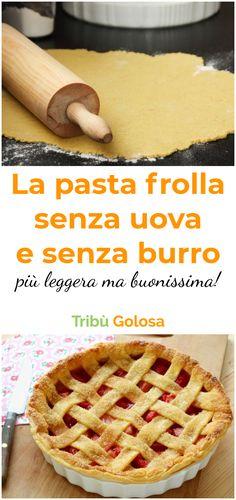 La #pastafrolla è la base per preparare #crostate #biscotti e #dolci lasciando libera la vostra fantasia. Tuttavia, alcuni non possono assumere burro e uova, ed è per questo che vi proponiamo questa ricetta, perché nessuno dovrebbe rinunciare alla pasta frolla.  #tribugolosa #gourmettribe #golosiditalia #cucina #cucinaitaliana #cucinare #italianrecipes #food #italianfood #foodstyling #yummy #foodlover #ricette #recipe #homemade #delicious #ricettefacili Italy Food, Biscuits, Sweet Recipes, Food To Make, Food Porn, Food And Drink, Cooking Recipes, Yummy Food, Sweets