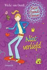 Niet verliefd druk 1 best Friends Forever Wieke van Oordt Leopold B.V. Relie
