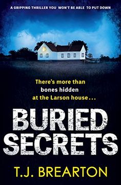 Buried Secrets: A gripping thriller you won't be able to ...