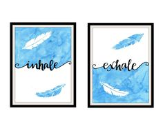 "Inhale Exhale Print Pair of Prints Feather Art Wall Decor Zen Decor Blue and White Artwork - 2 Pieces. This listing is for a pair (2) of prints of my original artwork. The prints feature the words ""inhale"" and ""exhale."" The words are hand drawn over a watercolor blue background with feathers. This artwork makes a great gift for those who practice meditation, yoga lovers, or a great accent to a serene space. All prints are made using high quality archival matte paper. The print will have..."