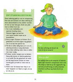 Ontspanningsoefening. Uit: kijk mij nou! Marja Baseler Meditation Kids, Mindfulness For Kids, Coaching, Massage, Yoga For Kids, 4 Kids, Relaxation Exercises, Mindfulness Training, Yoga School