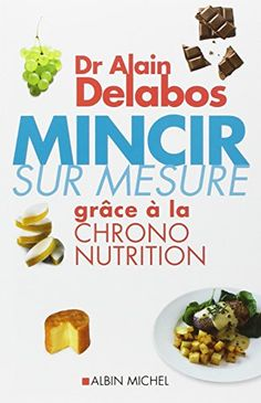 Mincir sur mesure grâce à la chrono nutrition de Alain Delabos http://www.amazon.fr/dp/2226230882/ref=cm_sw_r_pi_dp_mC11wb0SSP4T5