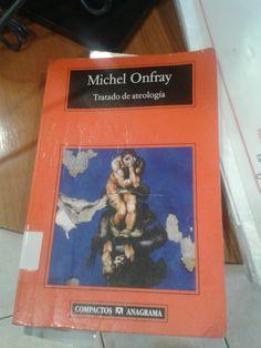 Tratado de ateología. Michael Onfray. Leido octubre 2016