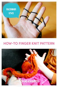 Learn how to finger knit with a step by step pattern | Downloadable PDF from LoveCrafts.com