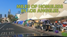 Here's a look at how bad the homeless problem in Los Angeles has become