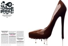 I love the white space and the dripping chocolate stiletto.