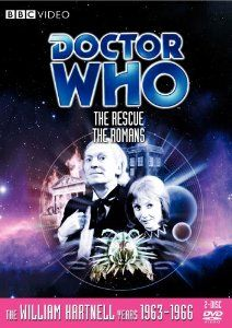 Doctor Who: Stories 11 & 12 The Rescue / The Romans