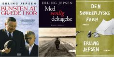 Kunsten at græde i kor (The Art of Crying), Med venlig deltagelse and Den Sønderjyske Farm by Erling Jepsen constitute what I like to call Gram-trilogien/The Gram Trilogy named after the town which houses the stories. A big part of the stories in each of these books are based on true events in the life of Erling Jepsen.