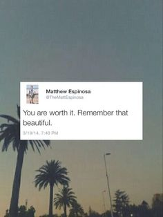 wise words from Matthew.♡ ily ♡